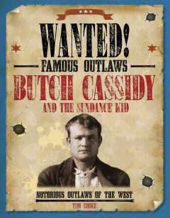 Butch Cassidy and the Sundance Kid : notorious outlaws of the West cover image