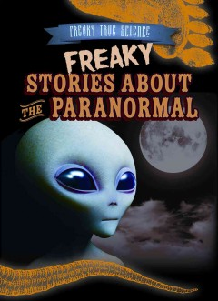 Freaky stories about the paranormal cover image
