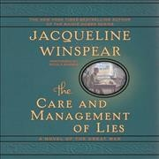The care and management of lies a novel of the Great War cover image