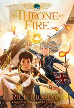 Kane chronicles. The throne of fire : the graphic novel cover image