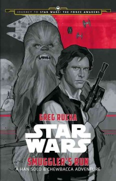 Star Wars Smuggler's run : a Han Solo & Chewbacca adventure cover image