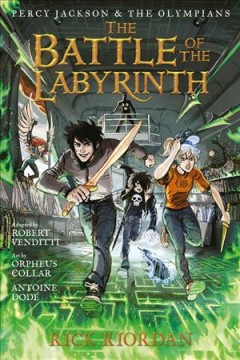 Percy Jackson & the Olympians. 4, The battle of the labyrinth : the graphic novel cover image