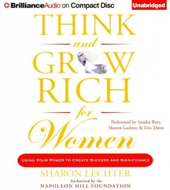 Think and grow rich for women using your power to create success and significance cover image