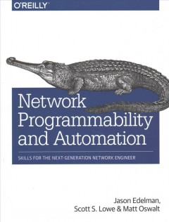 Network programmability and automation : skills for the next-generation network engineer cover image