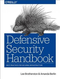 Defensive security handbook : best practices for securing infrastructure cover image