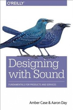 Designing with sound : fundamentals for products and services cover image