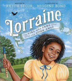Lorraine : the girl who sang the storm away cover image