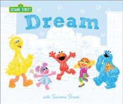 Dream : with Sesame Street cover image