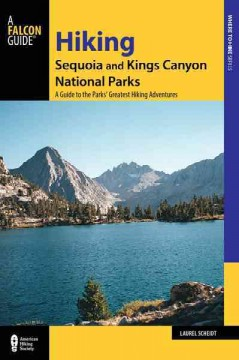 Falcon guide. Hiking Sequoia and Kings Canyon National Parks cover image