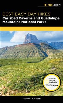 Falcon guide. Best easy day hikes. Carlsbad Caverns and Guadalupe Mountains National Parks cover image