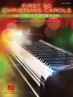 First 50 Christmas carols you should play on piano cover image