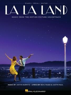 La La Land music from the motion picture soundtrack cover image