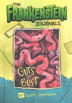 The Frankenstein journals : guts or bust cover image