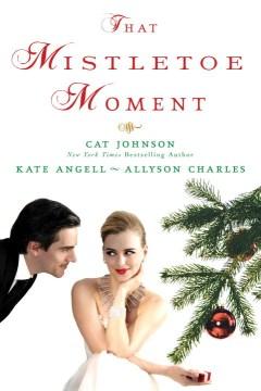 That mistletoe moment cover image