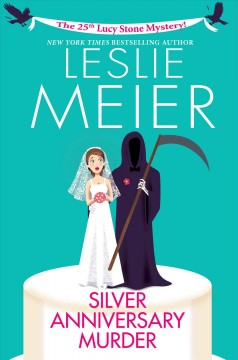Silver anniversary murder : a Lucy Stone mystery cover image