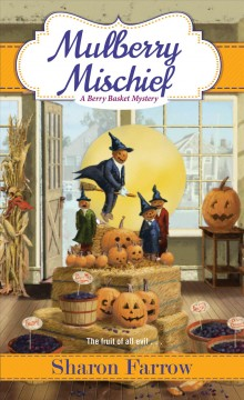 Mulberry mischief cover image