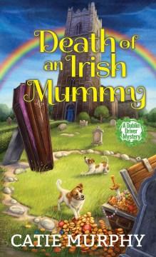 Death of an Irish mummy cover image
