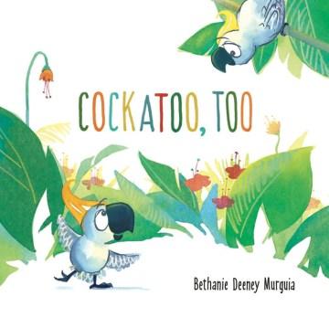 Cockatoo, too cover image