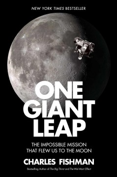 One giant leap : the impossible mission that flew us to the Moon cover image
