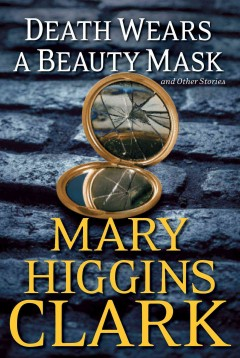 Death wears a beauty mask : and other stories cover image