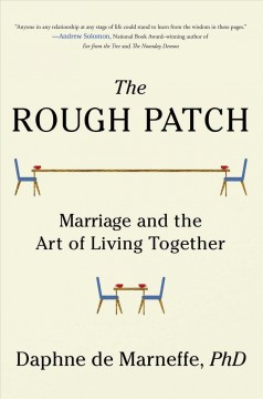 The rough patch : marriage and the art of living together cover image