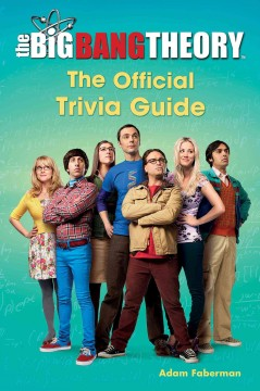 The big bang theory : the official trivia guide cover image