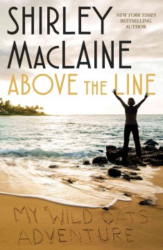 Above the line : my Wild oats adventure cover image