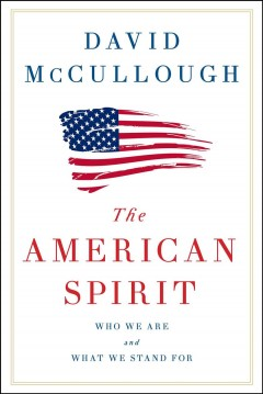 The American spirit : who we are and what we stand for cover image