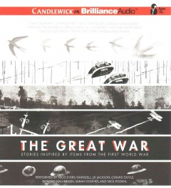 The great war stories inspired by items from the First World War cover image