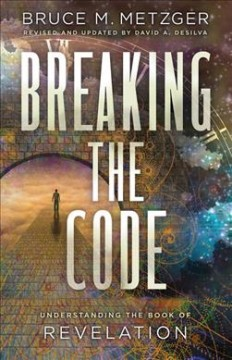 Breaking the code understanding the Book of Revelation cover image