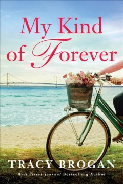 My kind of forever : a Trillium Bay novel cover image