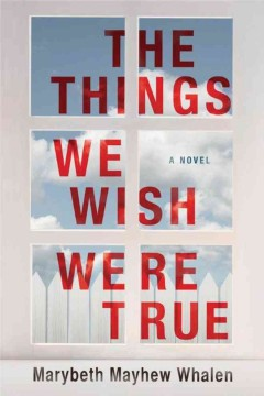 The things we wish were true cover image