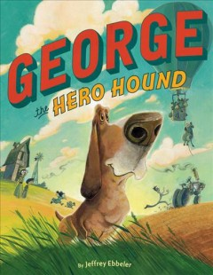 George the hero hound cover image