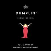 Dumplin' go big or go home cover image