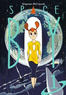Stephen McCranie's Space Boy. Volume 1 cover image