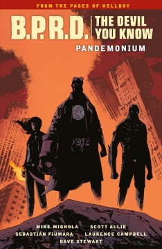 B.P.R.D. The devil you know. Pandemonium cover image