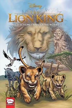 Disney the Lion King : wild schemes and catastrophes cover image