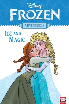 Frozen adventures : ice and magic cover image