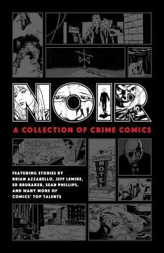 Noir : a collection of crime comics cover image
