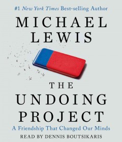 The undoing project a friendship that changed our minds cover image