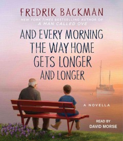 And every morning the way home gets longer and longer a novella cover image