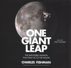 One giant leap the impossible mission that flew us to the moon cover image