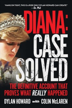 Diana : case solved : the definitive account that proves what really happened cover image