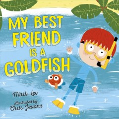 My best friend is a goldfish cover image