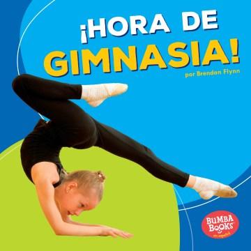 ¡Hora de gimnasia! cover image