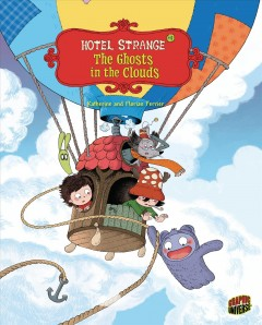 Hotel strange. 4, The ghosts in the clouds cover image