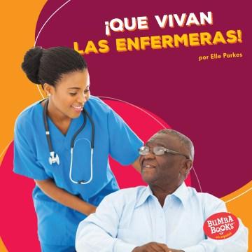 ¡Que vivan las enfermeras! cover image