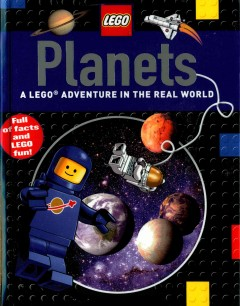 Planets : a LEGO adventure in the real world cover image