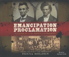 Emancipation Proclamation Lincoln and the dawn of liberty cover image