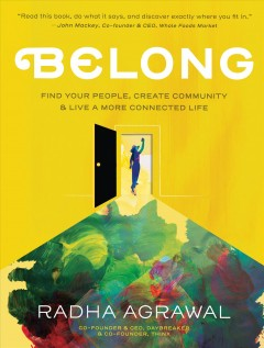 Belong : find your people, create community, & live a more connected life cover image